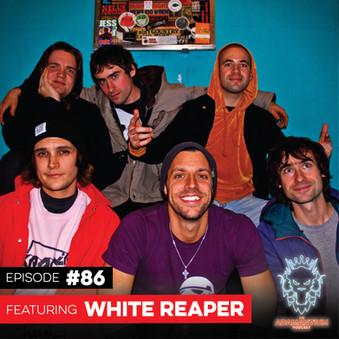 Podcast: E086 White Reaper