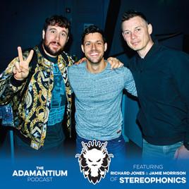 E024 Richard Jones & Jamie Morrison of Stereophonics