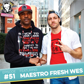Podcast: E051 Maestro Fresh Wes