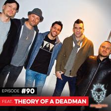 E090 Theory of a Deadman