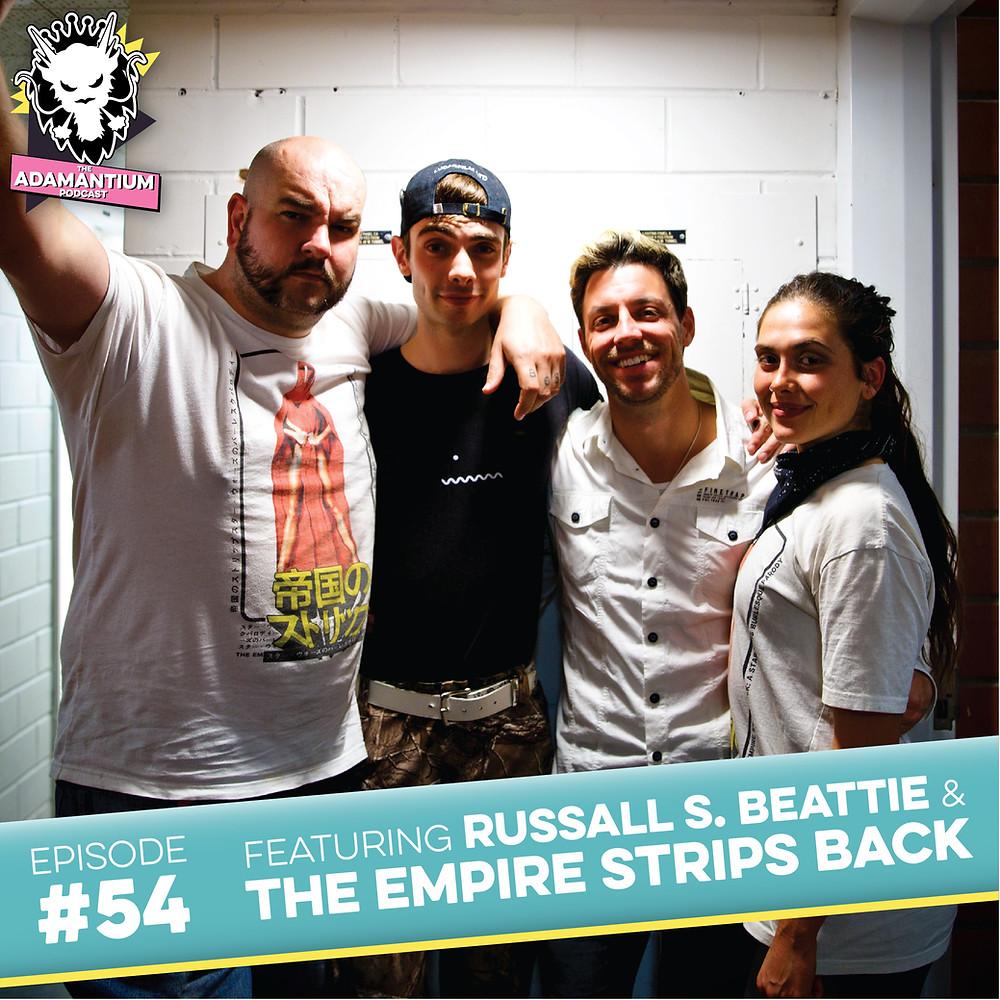 E054 Russall S. Beattie & The Empire Strips Back