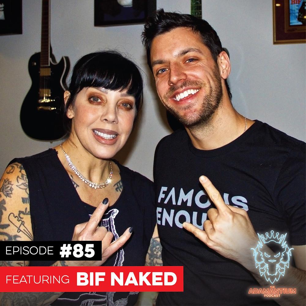 E085 Bif Naked