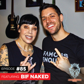 Podcast: E085 Bif Naked #2