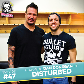 Podcast: E047 Dan Donegan of Disturbed