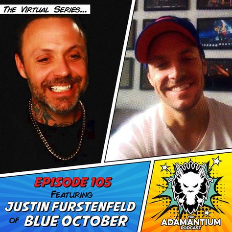 E105 Justin Furstenfeld (Blue October)