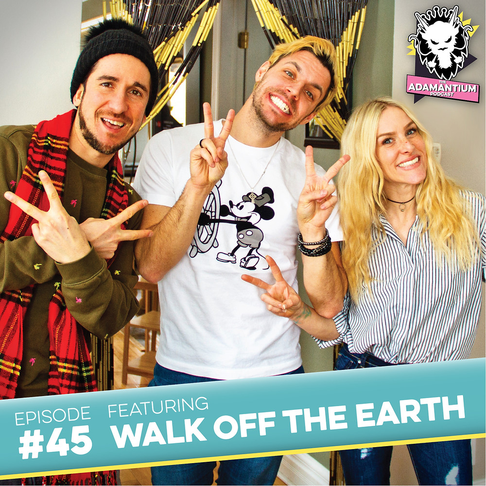 E045 Walk Off The Earth