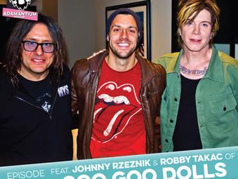 Podcast: E084 Johnny Rzeznik & Robby Takac of Goo Goo Dolls
