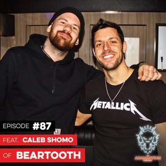 Podcast: E087 Caleb Shomo of Beartooth