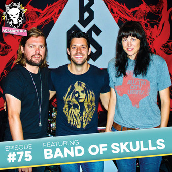 Podcast: E075 Band of Skulls