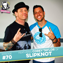 Podcast: E070 Corey Taylor of Slipknot