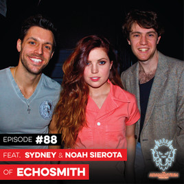 Podcast: E088 Sydney & Noah Sierota of Echosmith