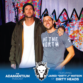 "Podcast: E029 Jared ""Dirty J"" Watson of Dirty Heads"