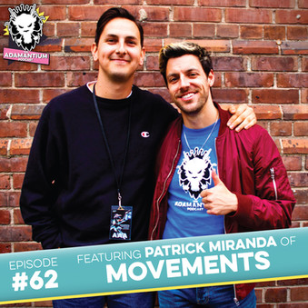 Podcast: E062 Patrick Miranda of Movements