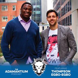 Podcast: E028 Thompson Egbo-Egbo