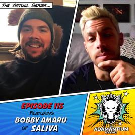Podcast: E115 Bobby Amaru of Saliva