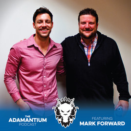 Podcast: E027 Mark Forward