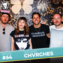 Podcast: E064 Chvrches