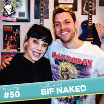 Podcast: E050 Bif Naked