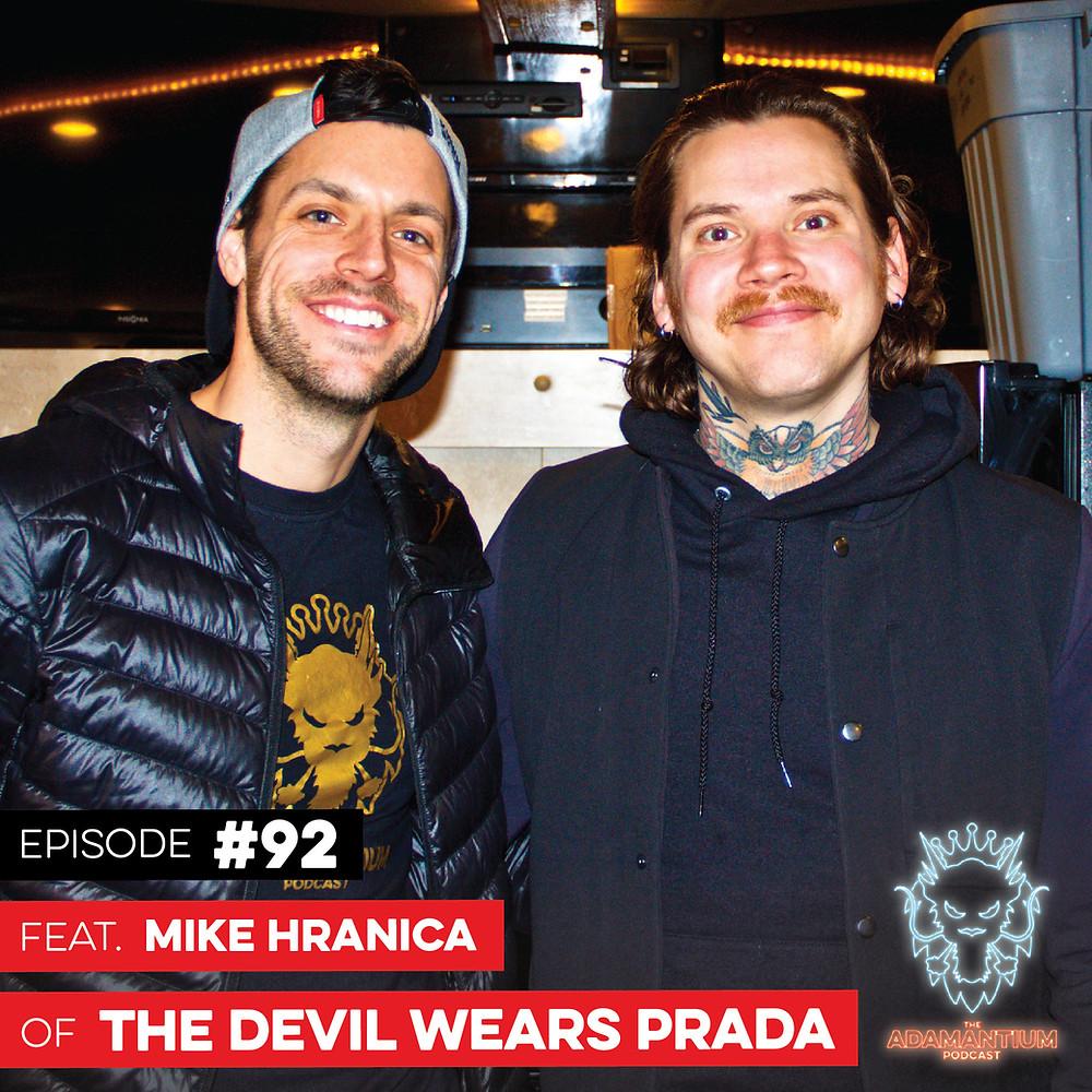 E092 Mike Hranica (The Devil Wears Prada)