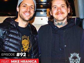 Podcast: E092 Mike Hranica of The Devil Wears Prada