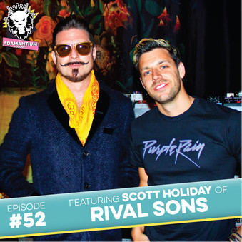 Podcast: E052 Scott Holiday of Rival Sons