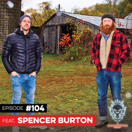 Podcast: E104 Spencer Burton