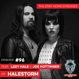 Podcast: E096 Lzzy Hale & Joe Hottinger of Halestorm #2