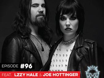 Podcast: E096 Lzzy Hale & Joe Hottinger of Halestorm #2