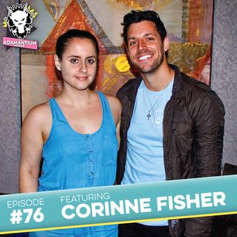 Podcast: E076 Corinne Fisher