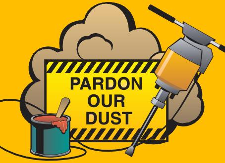 Pardon our dust!