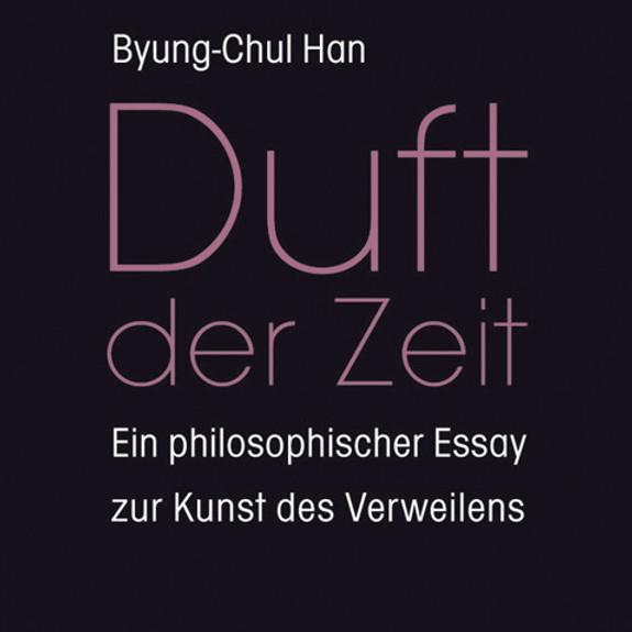 ENTRE Lese- und Dialogkreis: Han, Duft der Zeit. Ein philosophischer Essay zur Kunst des Verweilens