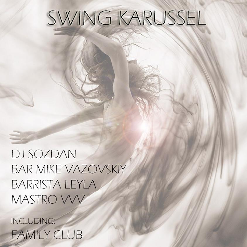 O2, Вечеринка SWING KARUSSEL 22.00 !!!