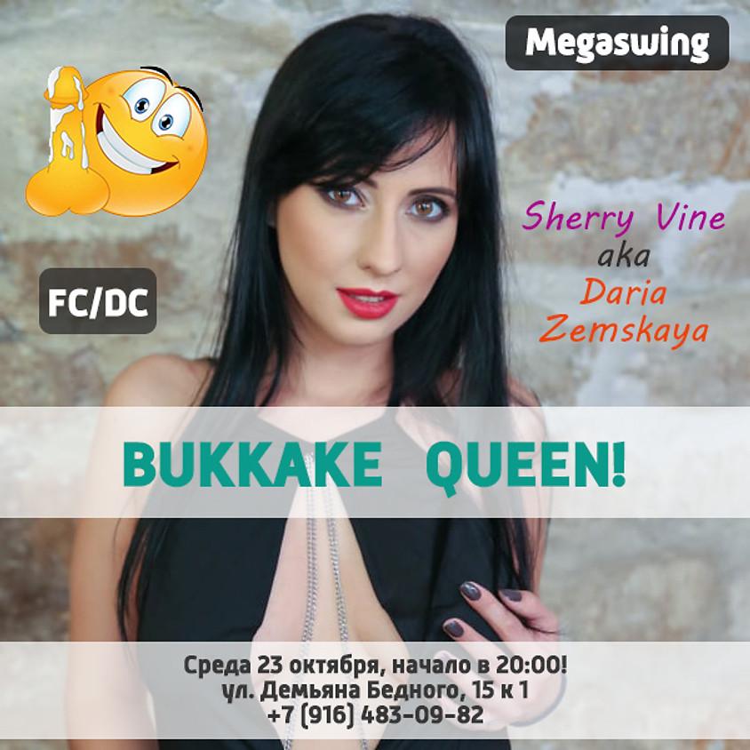 O2, Sherry Vine aka Daria Zemskaya – BUKKAKE QUEEN!