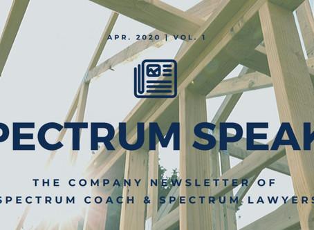 Spectrum Speaks Newsletter – Vol. 1 | April 2020