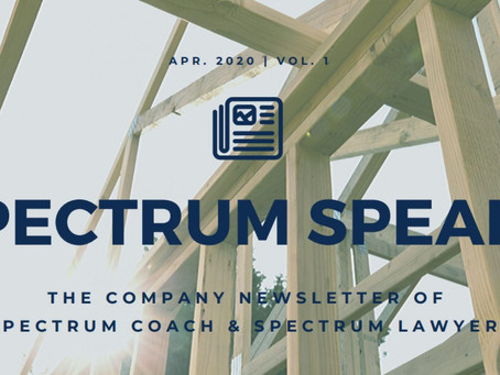 Spectrum Speaks Newsletter – Vol. 1 | April 2020
