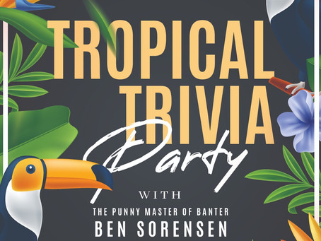 Tropical Trivia Party 2021