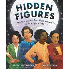 Hidden Figures by Margot Shetterly