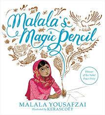 Malalas Magic Pencil by Malala Yousafzai