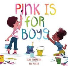 Pink is for Boys by Robb Pearlman and Eda Kaban