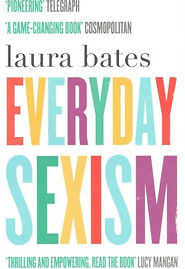 everyday-sexism-laura-bates-978147114920