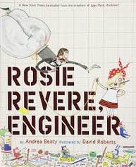 Rosie Revere Engineer by Andrea Beaty