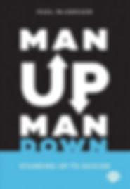 man-up-man-down-paul-mcgregor-9781912478