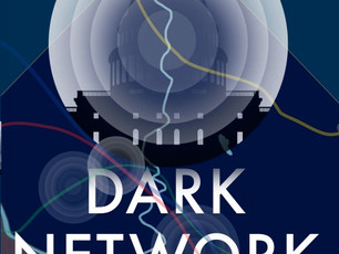 "Book Review: ""Dark Network,"" An Absorbing Political Thriller"