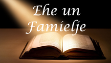Ehe un Famielje