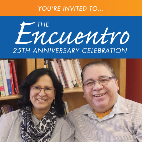 Encuentro 25th Anniversary Celebration