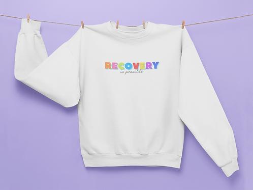 Recovery Is Possible Unisex Sweatshirt