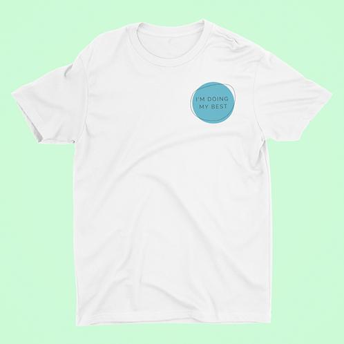 Affirmation Short-Sleeve Unisex T-Shirt, I'm Doing My Best