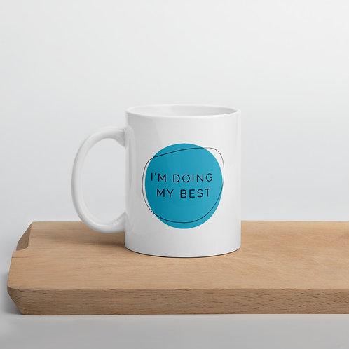 Affirmation White glossy mug, I'm Doing My Best