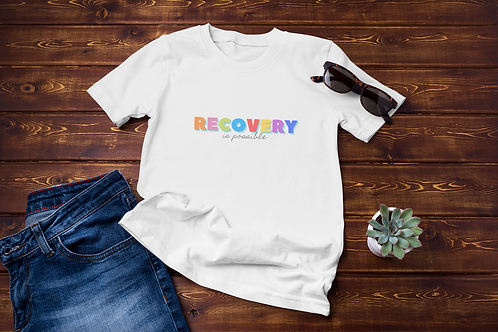 Recovery is Possible Unisex T-Shirt