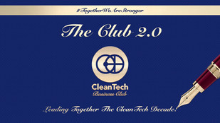 Launching The Club 2.0 - Leading Together The CleanTech Decade!